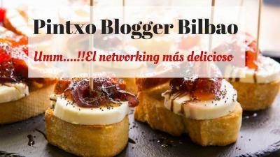 Pintxo Blogger el encuentro blogger en Bilbao